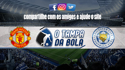 Manchester United x Leicester City Ao vivo Online